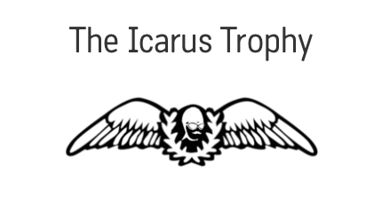 the Icarus trophy